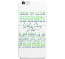 Obscure Pop Culture Reference iPhone Case/Skin