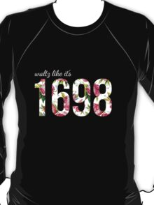 Waltz Like It's 1698 - Pink Floral T-Shirt
