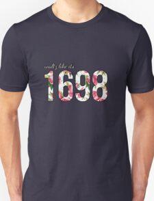 Waltz Like It's 1698 - Pink Floral Unisex T-Shirt