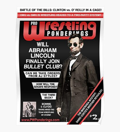 PRO WRESTLING PONDERINGS: LINCOLN EDITION (POSTER) Poster