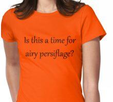 Airy Persiflage - Gilbert & Sullivan - dark text Womens Fitted T-Shirt