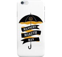 Manners Maketh Man iPhone Case/Skin