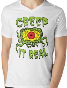 Creep It Real Mens V-Neck T-Shirt
