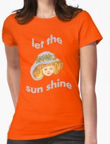 Let the sun shine 2 T-Shirt