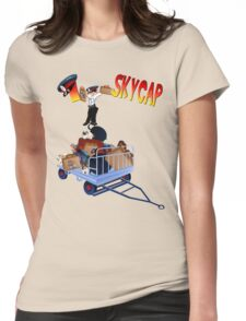 I Skycap!-2 Womens Fitted T-Shirt