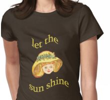 Let the sun shine Womens Fitted T-Shirt