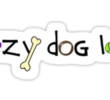 Crazy Dog Lady (light) Sticker