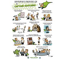 Captain Sustaino's Green Tips for the Eco-Conscious Office Goer  Photographic Print