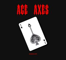 Ace Axes - Axe of Spades Unisex T-Shirt