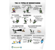 The 11 Types of Birdwatchers Poster