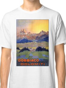 Dobbiaco Toblach Italy Vintage Travel Poster Restored Classic T-Shirt