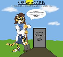 Obamacare Keeps On Going by madmanmike1980