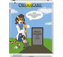 Obamacare Keeps On Going iPad Case/Skin