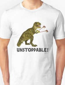 Tyrannosaurus Rex with Grabbers is UnStoppable T-Shirt