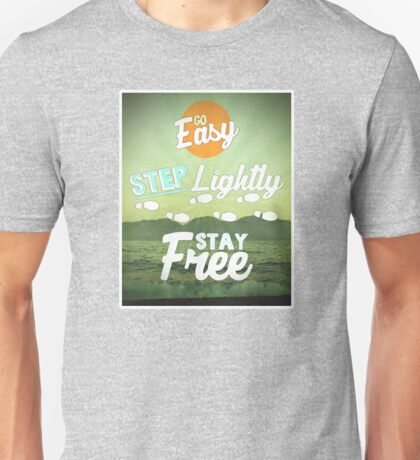 Go Easy... T-Shirt