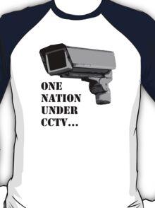 One nation Under CCTV T-Shirt