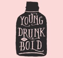 Young, Drunk and Bold Kids Clothes