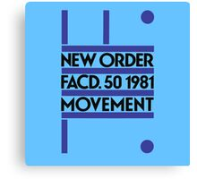 New Order, Movement Canvas Print