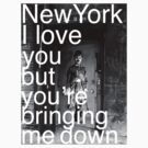New York I love you..... by mdntdesign