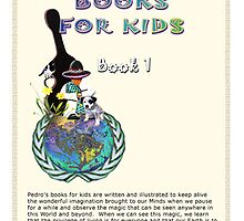 Pedro's Books for Kids ~ Book 1 by Bob Oort