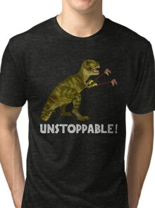 Tyrannosaurus Rex with Grabbers is UnStoppable 2 Tri-blend T-Shirt