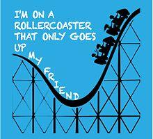 I'm on a Rollercoaster by rhiannontl