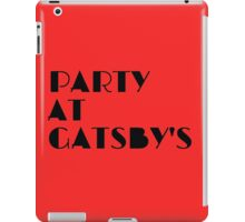 Party at Gatsby's iPad Case/Skin