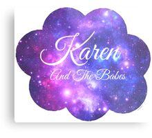 Karen and The Babes (White Font) Metal Print