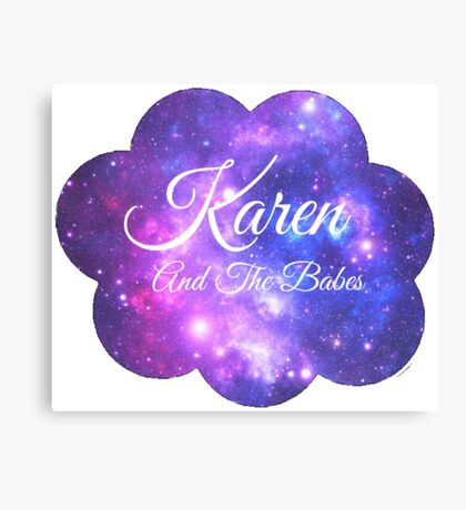 Karen and The Babes (White Font) Canvas Print