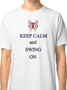 Keep Calm and Swing On Classic T-Shirt