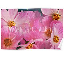 I Wanna Dance With You Poster