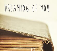 Dreaming Of You by Denise Abé