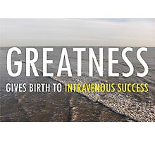 Greatnes Gives Birth Photographic Print