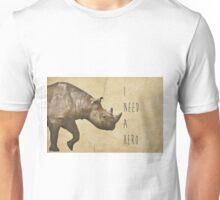 I Need A Hero Unisex T-Shirt