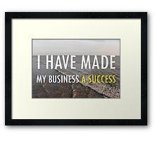 My Business Success Framed Print