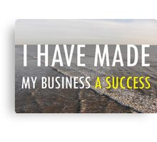 My Business Success Canvas Print