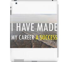 My Career iPad Case/Skin