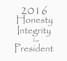 Honesty and Integrity for President T-Shirt
