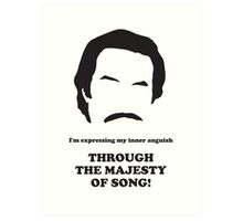 Ron Burgundy - Majesty of Song Art Print