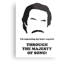 Ron Burgundy - Majesty of Song Metal Print