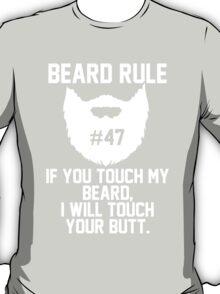 Beard Rule #47 T-Shirt