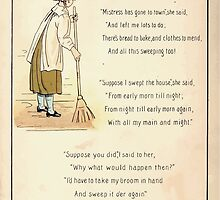 The Glad Year Round for Boys and Girls by Almira George Plympton and Kate Greenaway 1882 0034 Mistress Has Gone to Town by wetdryvac