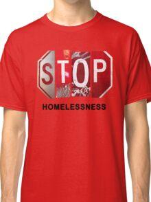 STOP Homelessness Classic T-Shirt