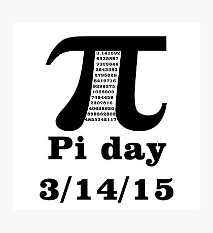Pi Day 2015 Photographic Print