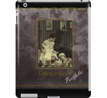 Private Vices (PORTFOLIO COVER) iPad Case/Skin