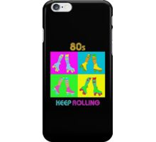 Keep Rolling iPhone Case/Skin