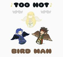 Derp Emblem: Too Hot, Bird Man Shirt Unisex T-Shirt