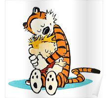 Calvin and hobbes Hugss Poster