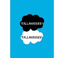 Tallahassee? Tallahassee. (OUAT / TFIOS) Photographic Print