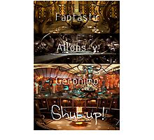 Doctor Who: Fantastic, Allons-y, Geronimo, Shut up Photographic Print